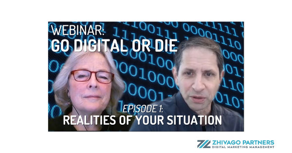 Zhivago Partners webinar with the Go Digital or Die Podcast, Kristin Zhivago and Frank Zinghini