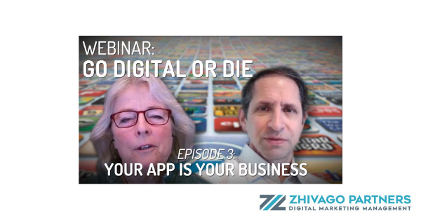 Your app is your business Kristin Zhivago and Frank Zinghini
