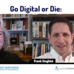 Go Digital or Die Kristin Zhivago and Frank Zinghini