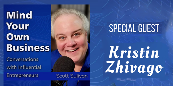 Banner from the Mind Your Own Business podcast with Scott Sullivan