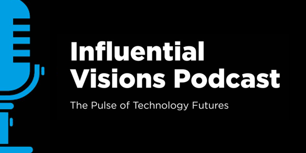 Banner for Influential Visions podcast
