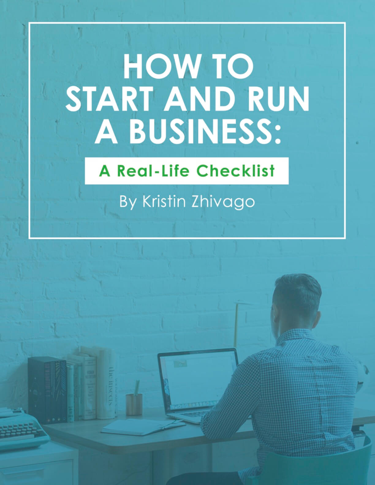 "Front cover of ""How to Start and Run a Business"" by Kristin Zhivago"